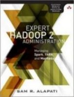Expert Hadoop 2 Administration by Sam R. Alapati
