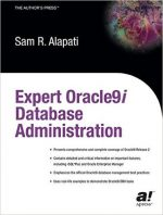 Expert Oracle9i Database Administration by Sam R. Alapati